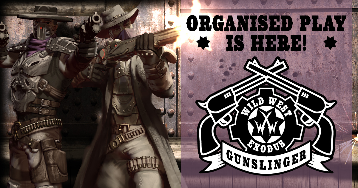 Gunslinger Organised Play is HERE!