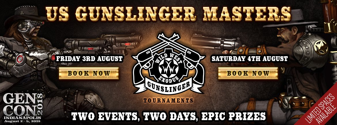 The First Gunslinger Masters Events at Gen Con 2018!