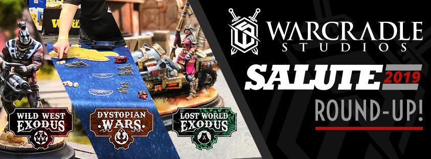 Warcradle Studios Salute 2019 Round-up!