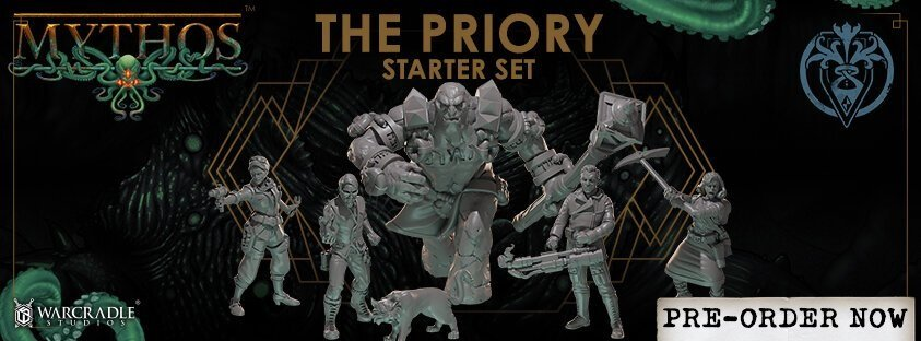 Harness the Power of the Mythos - With The Priory Faction